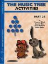 The Music Tree Activities Book: Part 2b - Frances Clark, Louise Goss