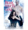 [ Bear Meets Girl By Laurenston, Shelly ( Author ) Paperback 2012 ] - Shelly Laurenston