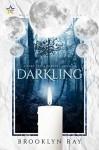 Darkling - Brooklyn Ray