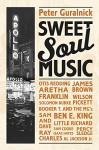 Sweet Soul Music - Peter Guralnick, Harriet Fricke
