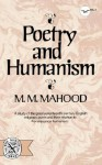 Poetry and Humanism - M.M. Mahood