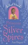 School Friends - Princess at Silver Spires - Ann Bryant