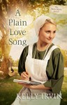 A Plain Love Song - Kelly Irvin