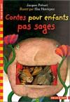 Contes pour enfants pas sages - Jacques Prévert