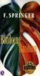 Bandoeng Bandung - F. Springer
