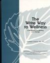 The Write Way to Wellness - Kathleen Adams