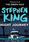 Night Journey (The Green Mile Book 5) - Stephen King