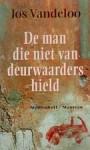 De man die niet van deurwaarders hield en andere verhalen - Jos Vandeloo