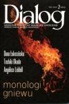 Dialog, nr 2 (663) / luty 2012. Monologi gniewu - Danuta (Dana) Łukasińska, Toshiki Okada, Angélica Liddell, Redakcja miesięcznika Dialog
