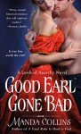 Good Earl Gone Bad (The Lords of Anarchy) - Manda Collins