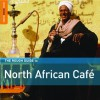 The Rough Guide to North African Cafe - John Armstrong