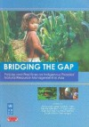 Bridging the Gap: Policies and Practices on Indigenous Peoples' Natural Resource Management in Asia - United Nations