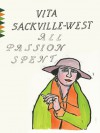 All Passion Spent (Vintage Classics) - Vita Sackville-West