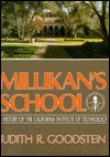 Millikan's School: A History of the California Institute of Technology - Judith R. Goodstein