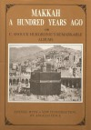 Makkah: One Hundred Years Ago - Angelo Pesce