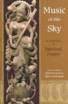 Music of the Sky: An Anthology of Spiritual Poetry - Patrick Laude