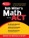 Bob Miller's Math for the ACT - Bob Miller