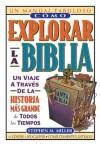Cómo explorar la Biblia (Un Manual Fabuloso / the Ultimate Handbook) - Stephen Miller