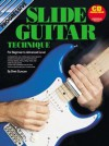 Slide Guitar Tech Bk/CD: For Beginner to Advanced Level - Brett Duncan