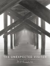 The Unexpected Visitor - Susan Kammeraad-Campbell, N.B. Baroody