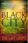 BLACK CITY (Ulysses Vidal Adventure Series Book 2) - Fernando Gamboa, Carmen Grau, Christy Cox, Peter Gauld