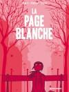 La page blanche - Boulet, Pénélope Bagieu