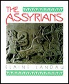 The Assyrians (The Cradle of Civilization) - Elaine Landau