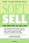Soft Sell: Use the New Art of Selling to Create Opportunities and Close More Sales - Tim Connor