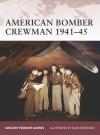 American Bomber Crewman 1941-45 - Gregory Fremont-Barnes, Sean O'Brogain