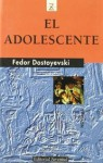 El adolescente - Fyodor Dostoyevsky