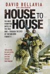 House to House: A Tale of Modern War - David Bellavia, John R. Bruning
