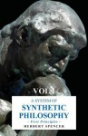 A System of Synthetic Philosophy - First Principles - Herbert Spencer
