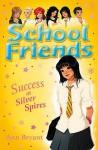 Success at Silver Spires - Ann Bryant, Rui Ricardo