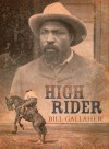High Rider - Bill Gallaher