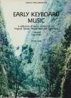 Early Keyboard Music, Volume 1 - Louis Oesterle