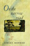 On the Narrow Road - Lesley Downer