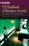 PSI Handbook of Business Security [Two Volumes] (v. 1) - W. Timothy Coombs