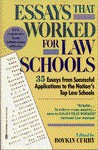 Essays That Worked for Law School: 35 Essays from Successful Applications to the Nation's Top Law Schools - Brian Kasbar