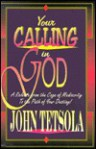 Your Calling in God - John Tetsola