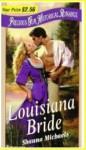 Louisiana Bride (Precious Gem Historical Romance, # 16) - Shauna Michaels