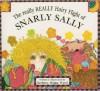 The Really Really Hairy Flight of Snarly Sally - Barbara Briggs Ward