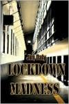 Lockdown Madness - Jim Daly