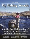 Guide to Fly Fishing in Nevada - Dave Stanley, Jeff Cavender, Pete Chadwell, Lucinda Handley, David Banks