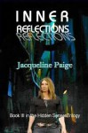Inner Reflections (Hidden Senses Trilogy, # 3) - Jacqueline Paige