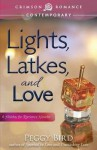 [(Lights, Latkes, and Love)] [By (author) Peggy Bird] published on (December, 2014) - Peggy Bird