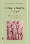Krewni i znajomi Edypa. Kliniczne studia dzieci i ich rodziców - Marina Zalewska, Katarzyna Schier
