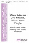 When I Am an Old Woman, I Shall Wear Purple - Ruth Watson Henderson, Jenny Joseph