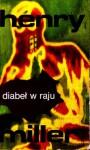 Diabeł w raju - Henry Miller, Barbara Rewkowicz Sadowska
