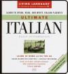 Ultimate Italian: Basic-Intermediate Cassette Program (LL(R) Ultimate Basic-Intermed) - Salvatore Bancheri, Michael Lettieri
