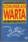 Mengislamisasikan Komunikasi Warta - H.M. Tuah Iskandar